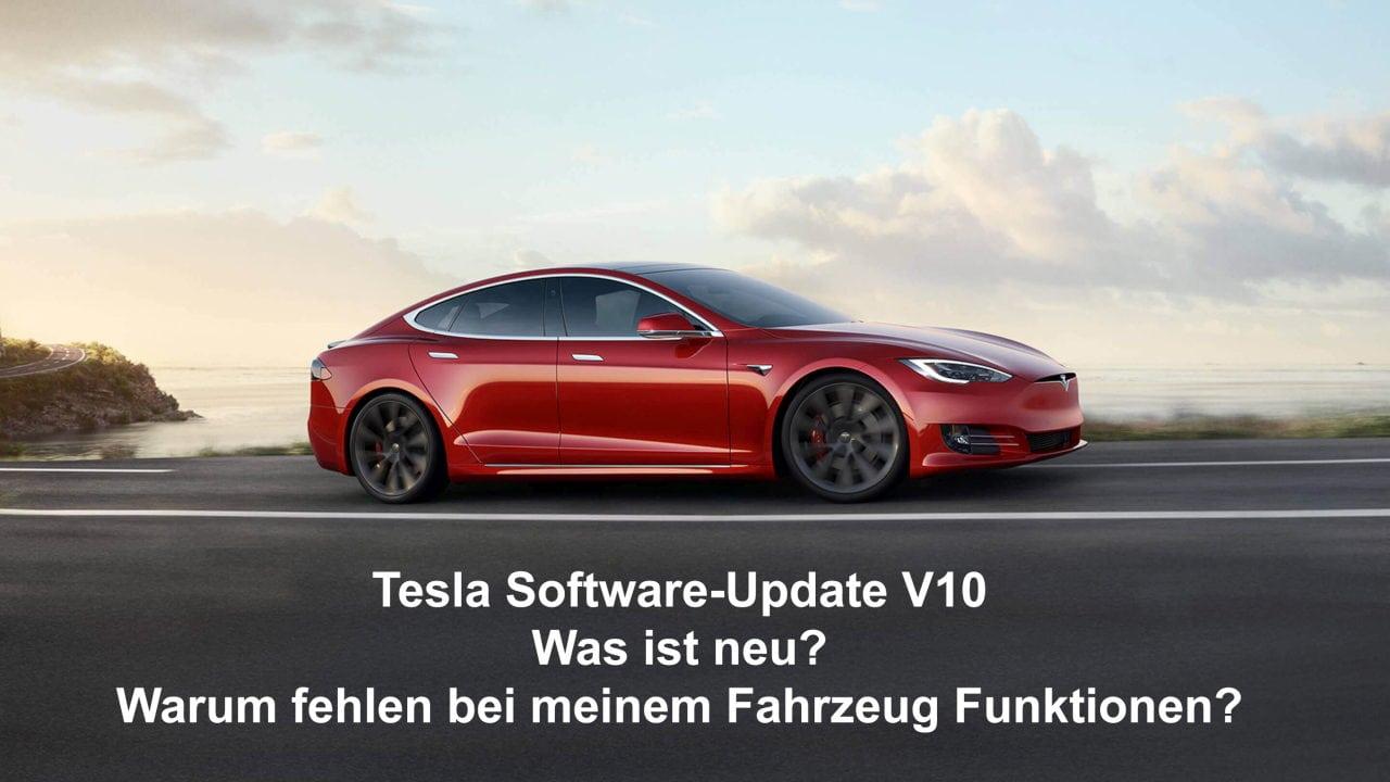 Tesla Software Update V10 Neuerungen und Unterschiede