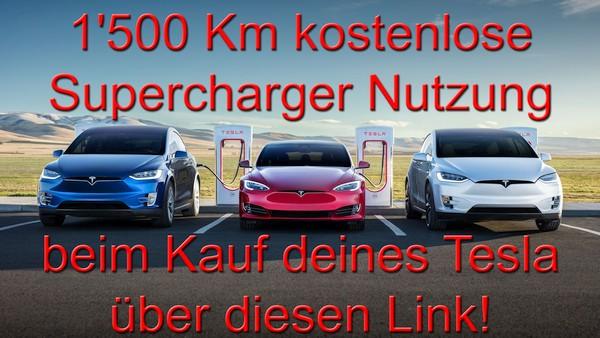 Beim Kauf eines Tesla erhältst Du hier 1500 Km kostenloses Supercharger Guthaben